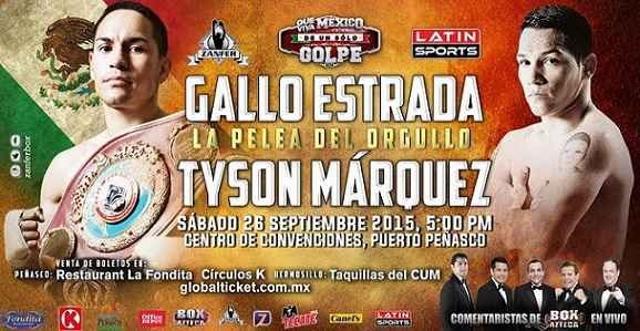 Gallo Estrada vs Tyson Márquez
