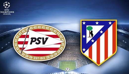 PSV vs Atlético de Madrid