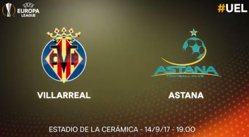 Villarreal vs Astana
