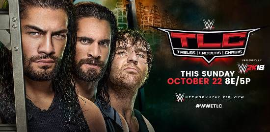 WWE TLC 2017 – Cartelera, Peleas, Fecha, Hora ¿Dónde ver en VIVO Tables, Ladders & Chairs?