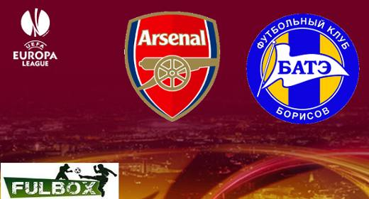 Arsenal vs BATE Borisov