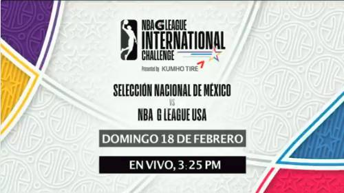México vs NBA G League EN VIVO Hora, Canal, Dónde ver Exhibición NBA All Star Weekend 2018