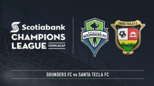 Seattle Sounders vs Santa Tecla