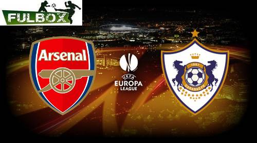 Arsenal vs Qarabag EN VIVO Hora, Canal, Dónde ver Jornada 6 Europa League 2018-19