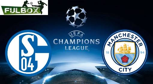 Schalke vs Manchester City EN VIVO Hora, Canal, Dónde ver Octavos de Final Champions League 2018-19