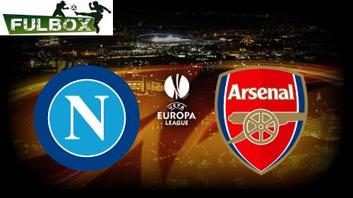 Napoli vs Arsenal EN VIVO Hora, Canal, Dónde ver Cuartos de Final Europa League 2018-19