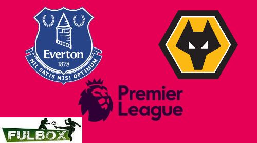 Everton vs Wolves EN VIVO Hora, Canal, Dónde ver Jornada 37 Premier League 2020-21