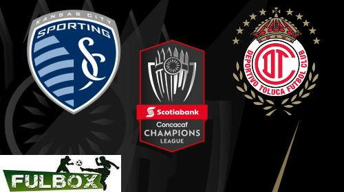 Sporting Kansas City vs Toluca EN VIVO Hora, Canal, Dónde ver CONCACAF Champions League 2019