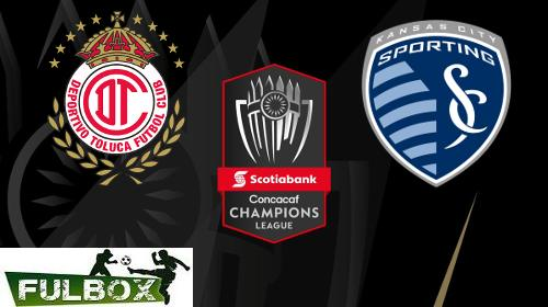 Toluca vs Sporting Kansas City