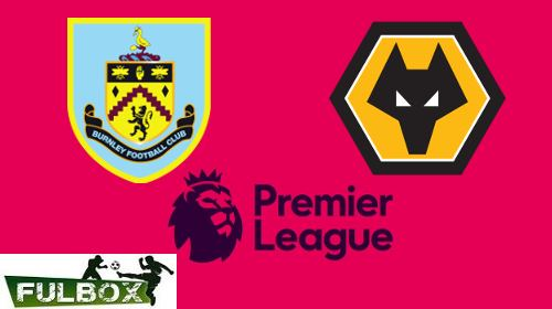 Burnley vs Wolves EN VIVO Hora, Canal, Dónde ver Jornada 36 Premier League 2019-2020