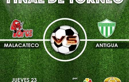 Malacateco vs Antigua EN VIVO Hora, Canal, Dónde ver Final Liga Guatemala Clausura 2019