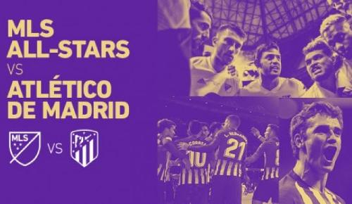 MLS All-Stars vs Atlético de Madrid