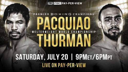 Manny Pacquiao vs Keith Thurman EN VIVO Hora, Canal, Dónde ver Pelea Box Fox PPV 2019