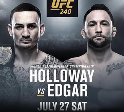 UFC 240: Max Holloway vs Frankie Edgar