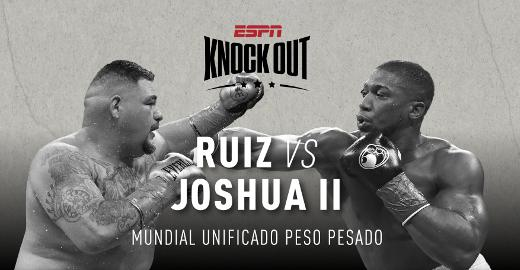 Anthony Joshua vs Andy Ruiz EN VIVO 2 por ESPN y Space en México y Latinoamérica