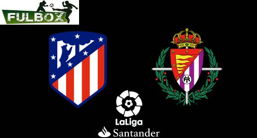 Atlético de Madrid vs Valladolid
