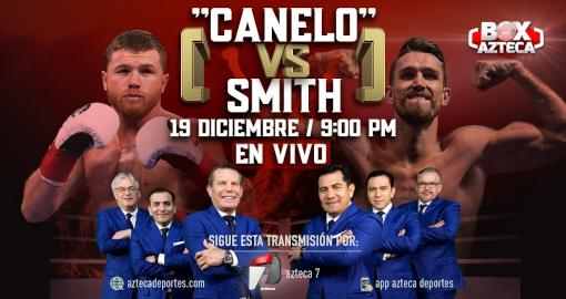 Canelo Álvarez vs Callum Smith EN VIVO